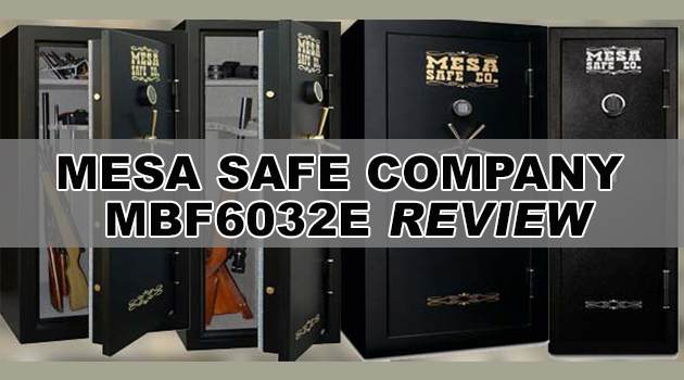Mesa Safe Company MBF6032E Review